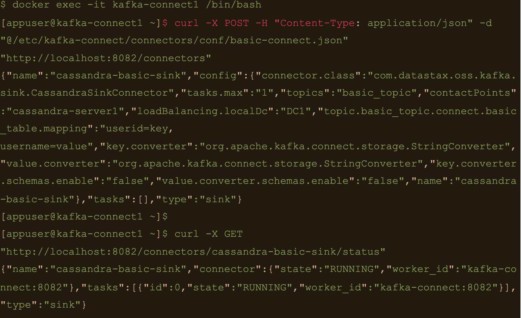 "curl -X GET ""http://localhost:8082/connectors/cassandra-basic-sink/status"""