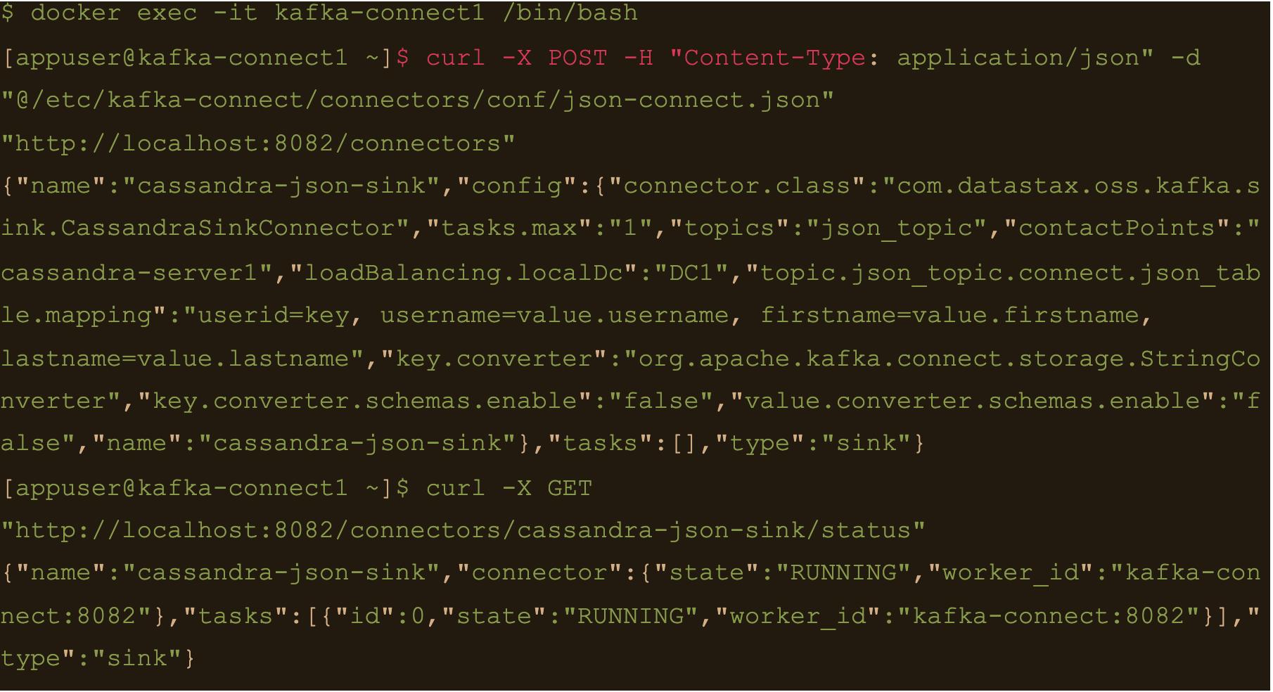 "curl -X GET ""http://localhost:8082/connectors/cassandra-json-sink/status"